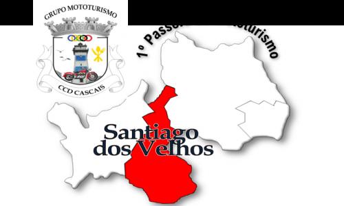 1º Passeio de Mototurismo a Santiago dos velhos